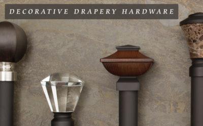 Decorative Drapery Hardware Explained